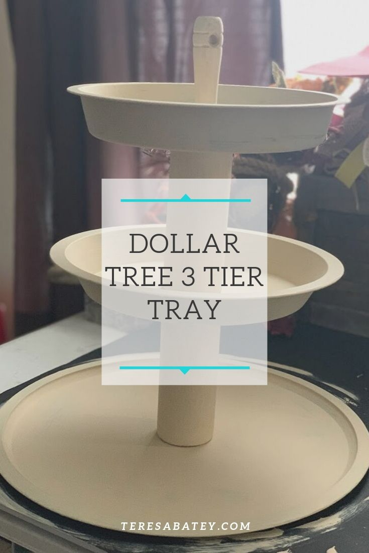 Dollar Tree 3 Tier Tray