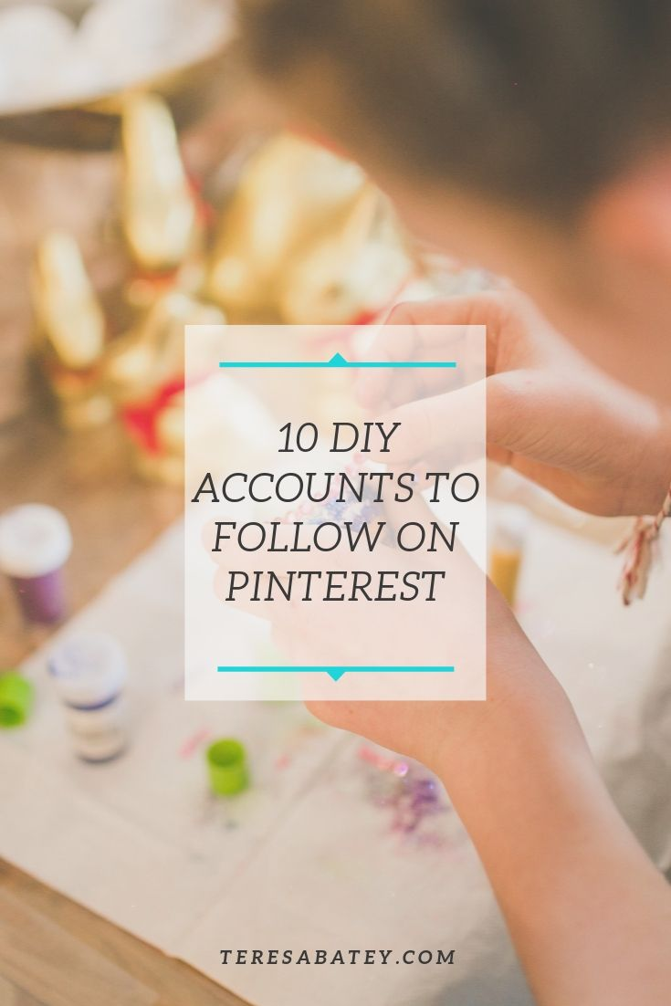 10 DIY Accounts to Follow on Pinterest