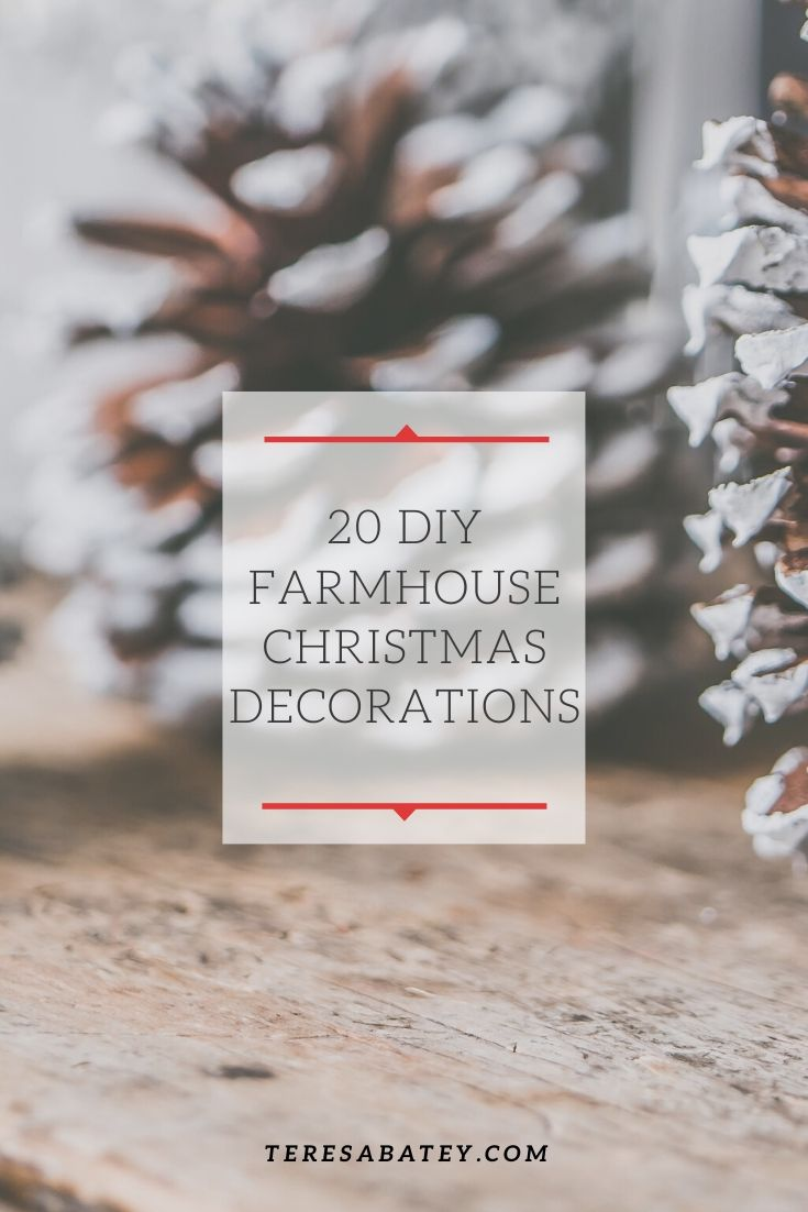 20 DIY Farmhouse Christmas Decorations