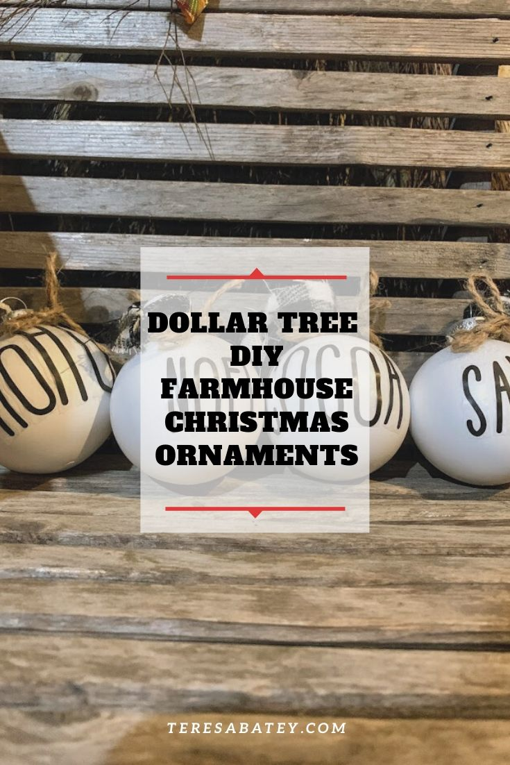 Dollar Tree DIY Farmhouse Christmas Ornaments