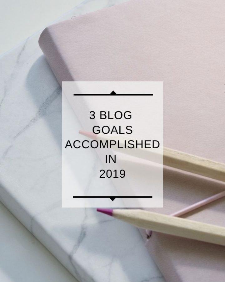3 Blog Goals Accomplished