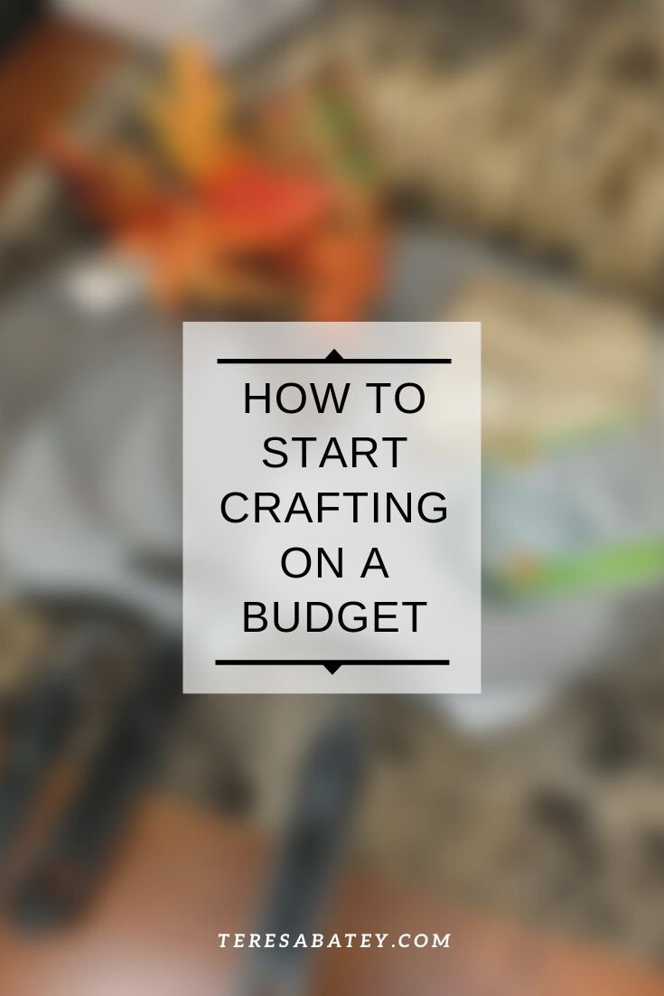 How to start crafting on a budget