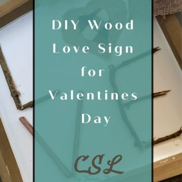 DIY Wood Love Sign for Valentines Day