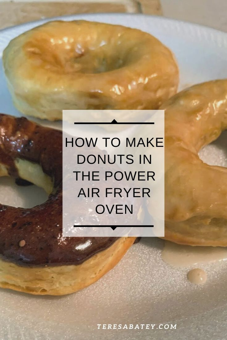 How to make donuts in the Power Air Fryer Oven