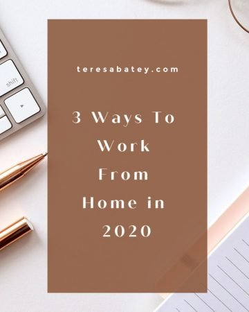 3 Ways To Work From Home in 2020