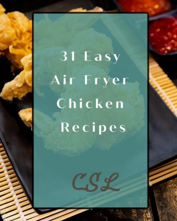 31 Easy Air Fryer Chicken Recipes