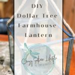 DIY Dollar Tree Farmhouse Lantern