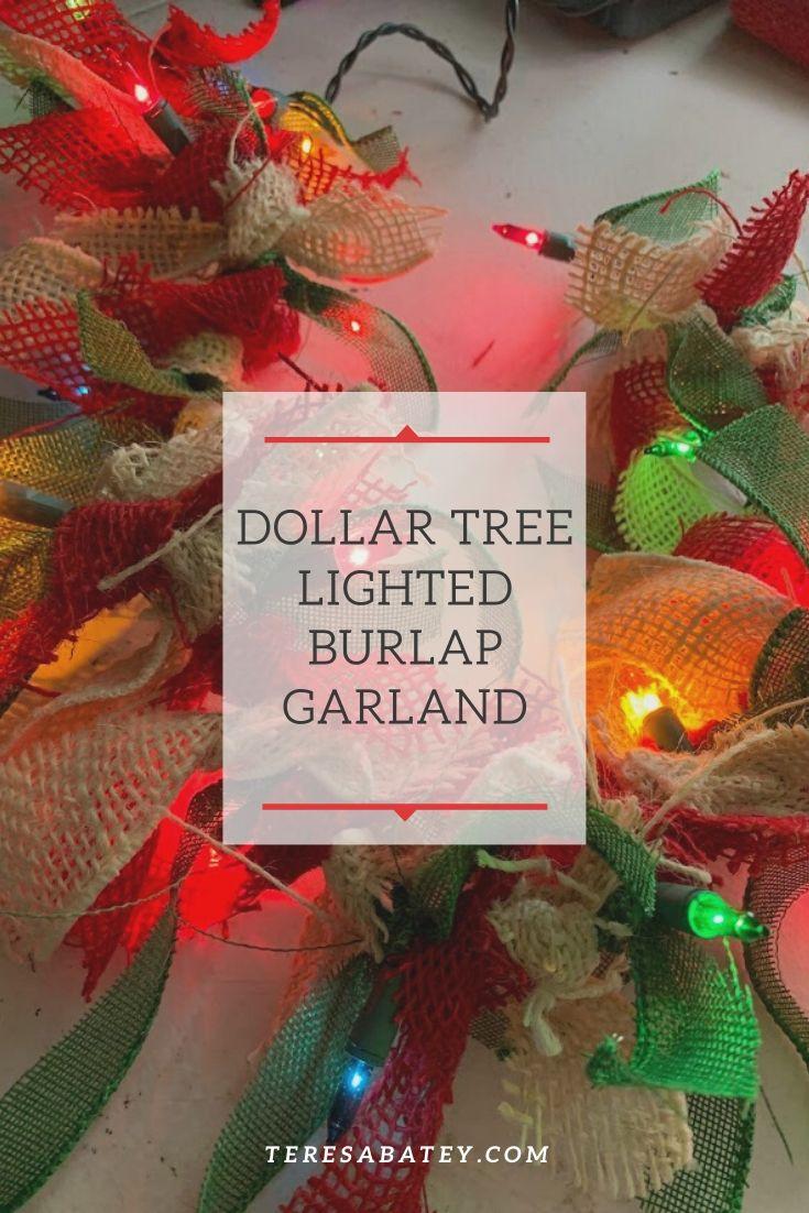 Dollar Tree Lighted Burlap Garland