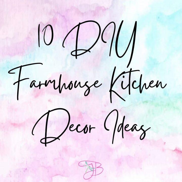 10 Diy Farmhouse Kitchen Decor Ideas Teresa Batey