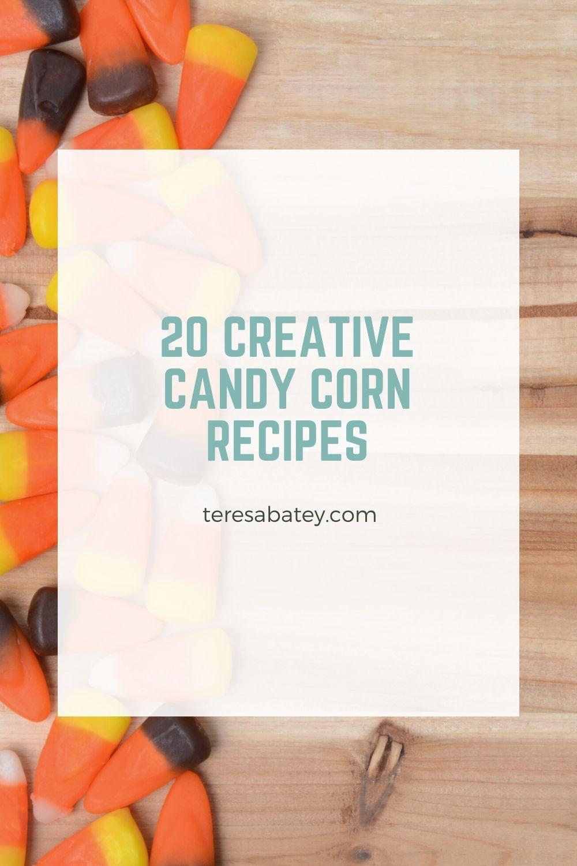 20 Creative Candy Corn Recipes