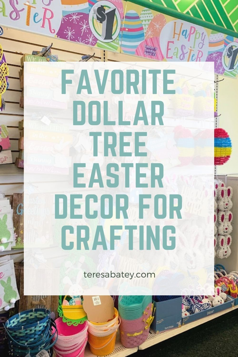 Favorite Dollar Tree Easter Decor for Crafting