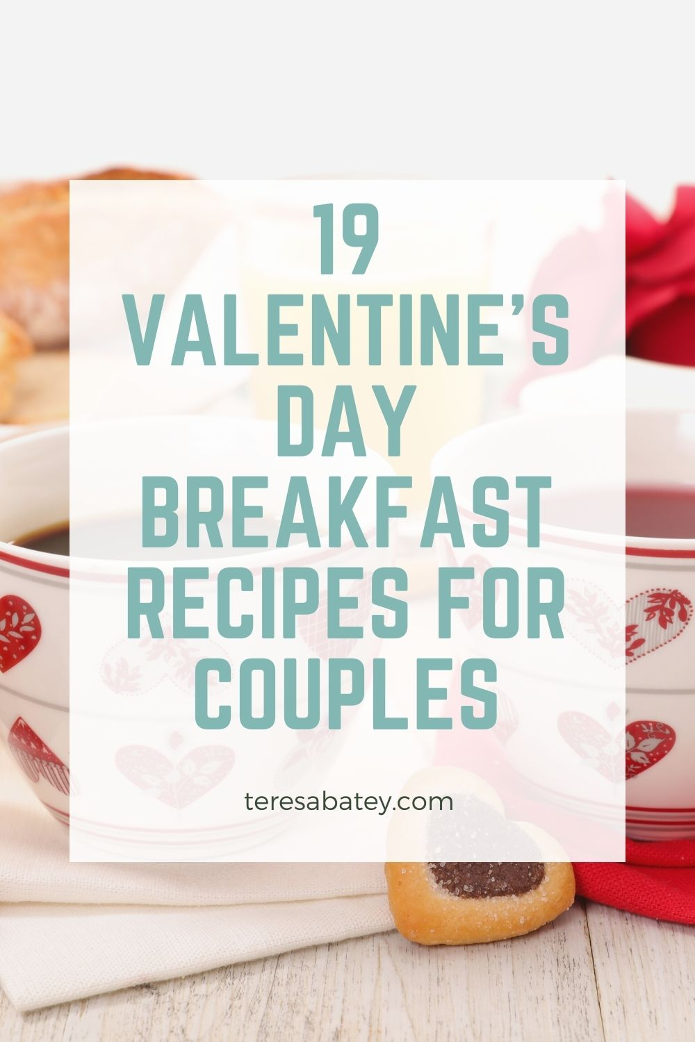 Valentines Day Breakfast Recipes for Couples