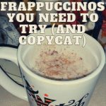 10 Starbucks Secret Menu Frappuccinos You Need To Try (and copycat)