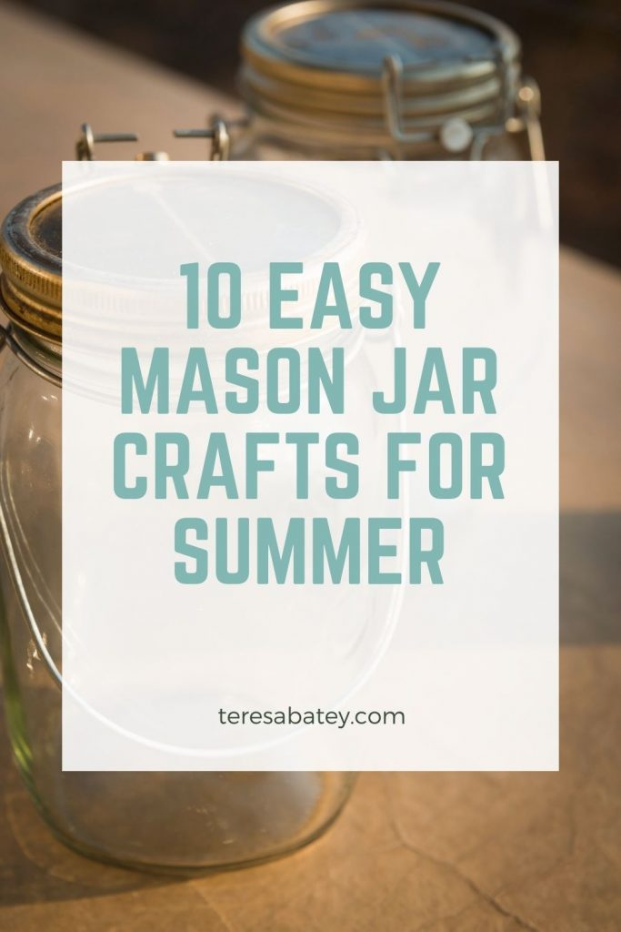 10 Easy Mason Jar Crafts for Summer