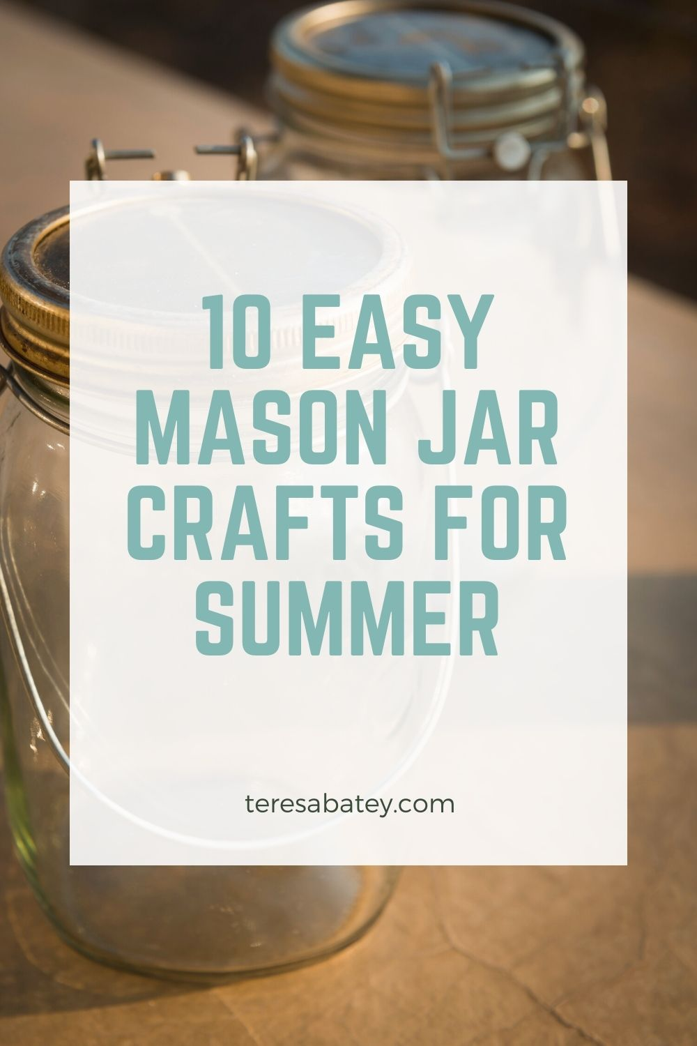 10 Easy Mason Jar Crafts for Summer