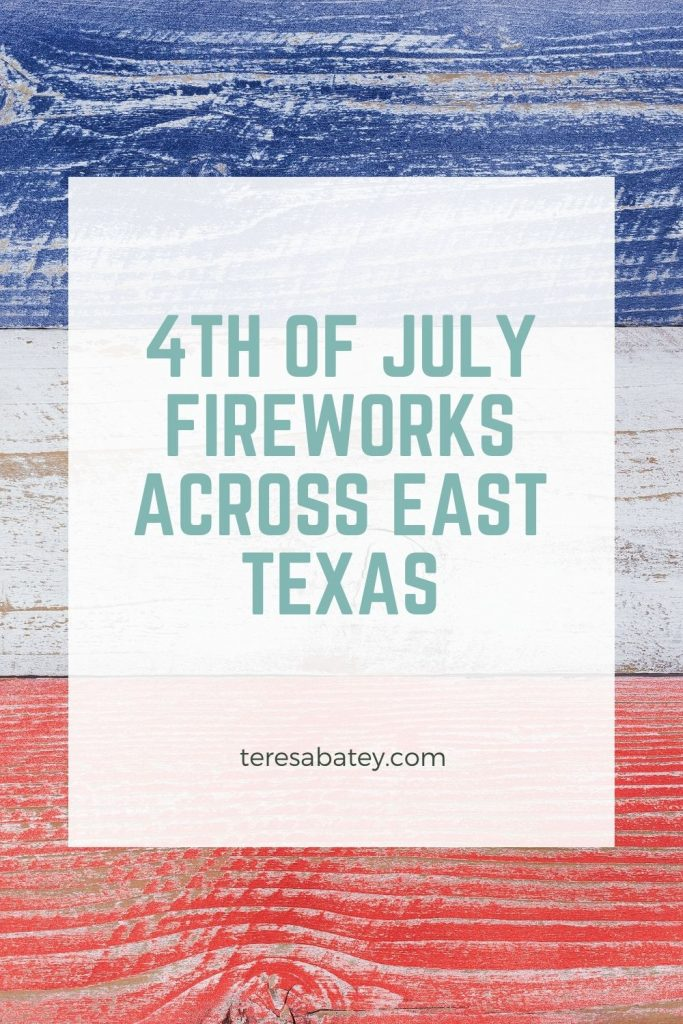 4th Of July Fireworks Across East Texas