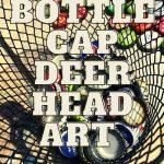 Bottle Cap Deer Head Art