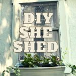 DIY She Shed